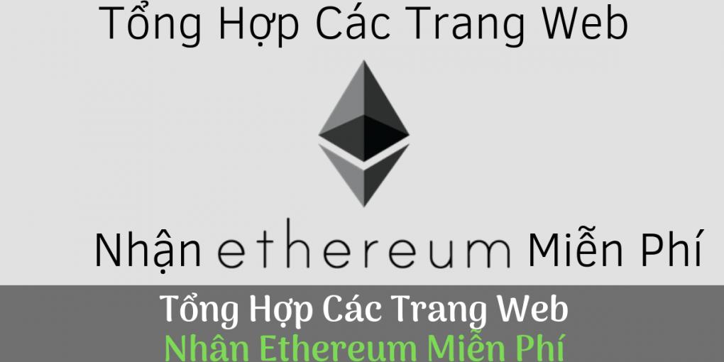 trang web nhan ethereum mien phi