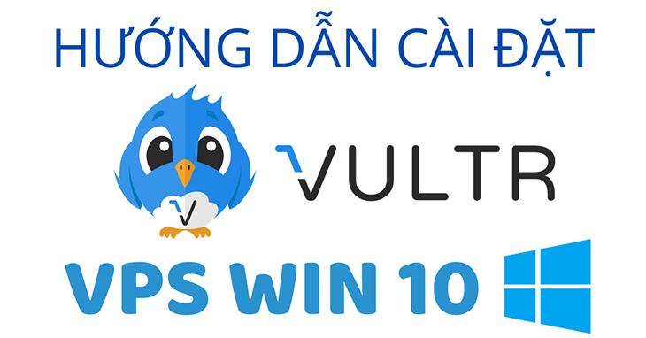huong-dan-cai-dat-vps-win10