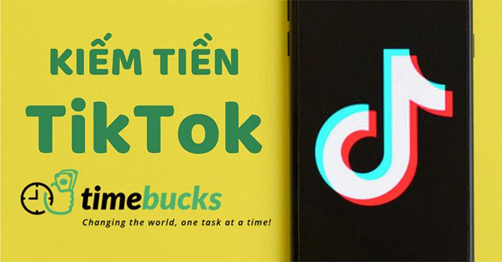 kiem-tien-tren-tiktok-voi-timebucks