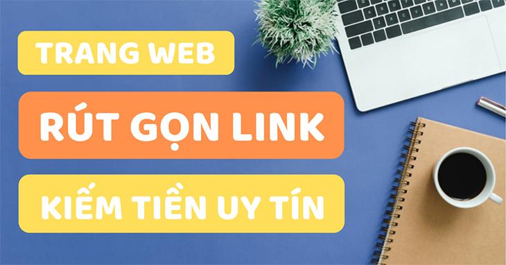 trang-web-rut-gon-link-kiem-tien-uy-tin
